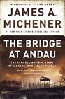 The Bridge at Andau: The Compelling True Story of a Brave, Embattled People by James A. Michener (Paperback, 2015)