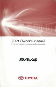 2009 Toyota Rav4 Owners Manual User Guide Reference Operator Book Fuses Fluids