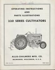 New Listingallis Chalmers 220 Series Cultivators Operating Instructions Manual