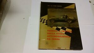 Taruffi,Tecnica pratica della guida automobilistica da corsa Ars Nova 1961 15a21