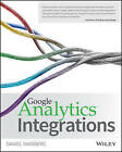 Google Analytics Integrations by Daniel Waisberg, Wiley (Paperback, 2015)