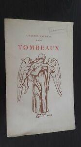 Charles Maurras Tumbas N º 91 Broche 1921 Edition Original N. L. No París Be