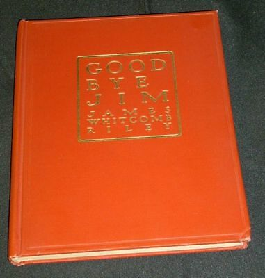 GOOD-BYE, JIM - James Whitcomb Riley - 1913