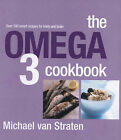 Omega 3 Cookbook by Michael Van Straten (Paperback, 2007)