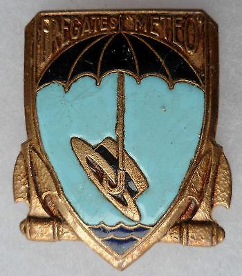 Insigne Marine Indochine FREGATES METEO Courtois émail ORIGINAL