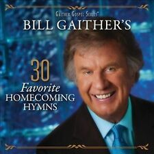 """BILL GAITHER GOSPEL SERIES, 2 CD SET """"30 FAVORITE HOMECOMING HYMNS"""" NEW SEALED"""