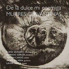 De La Dulce Mi Enemi - De la Dulce Mi Enemiga. Mujeres Cervantinas [New CD]