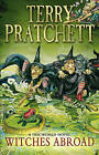 Witches Abroad: (Discworld Novel 12) by Terry Pratchett (Paperback, 1992)