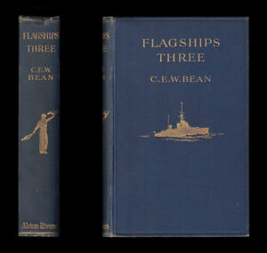 1913 C E W Bean FLAGSHIPS THREE Royal Navy HMS Powerful BATTLE-CRUISER AUSTRALIA