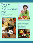 Recipes for the Endometriosis Diet by Carolyn Levett (Paperback, 2007)