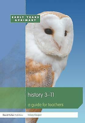 History 3-11: A guide for teachers (Primary 5-11 Series)-ExLibrary