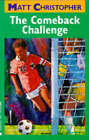 Come Back Challenge by Matt Christopher (Hardback, 1996)