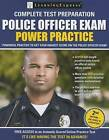 Police Officer Exam: Power Practice by LearningExpress LLC (Paperback / softback, 2015)