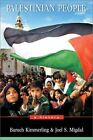 The Palestinian People: A History by Joel S. Migdal, Baruch Kimmerling (Paperback, 2003)