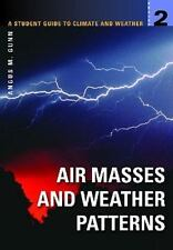 A Student Guide to Climate and Weather: Volume 2: Air Masses and Weath-ExLibrary