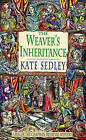 The Weaver's Inheritance by Kate Sedley (Paperback, 1999)