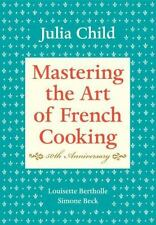 Mastering the Art of French Cooking Vol. I by Simone Beck, Louisette Bertholle and Julia Child (2001, Hardcover, Anniversary)