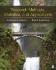 Research Methods, Statistics, and Applications by Kathrynn A. Adams, Eva Marie K. Lawrence (Paperback, 2014)