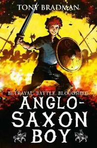 Anglo-Saxon-Boy-by-Tony-Bradman-9781406363777-Brand-New-Free-UK-Shipping