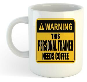 Warning-Esta-Personal-Entrenador-Necesita-Cafe-Blanco-Taza-Regalo-Trabajo