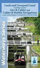 Leeds and Liverpool Canal - Foulridge to Sowerby Bridge: Aire and Calder and Calder and Hebble Navigations from Leeds to Knottingley and Castleford to Sowerby Bridge by Heron Maps (Sheet map, folded, 2014)