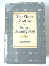 THE SHORT STORIES OF ERNEST HEMINGWAY 1938 HARDCOVER w/ JACKET SCRIBNERS FICTION