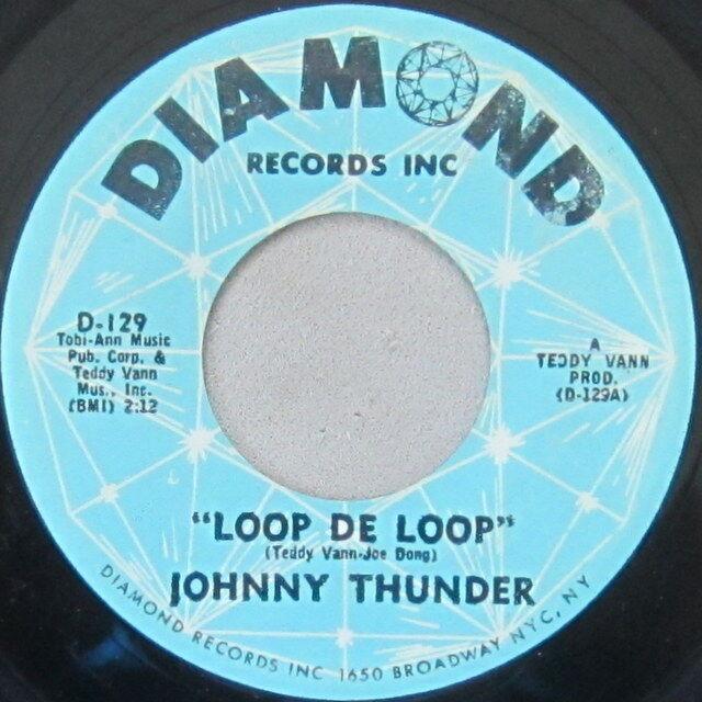 Thunder Loop: Loop De Loop, Vinyl, 45rpm, 1962, D-129