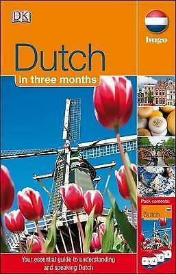 Dutch In 3 Months. Your Essential Guide to Understanding and Speaking Dutch (Mix