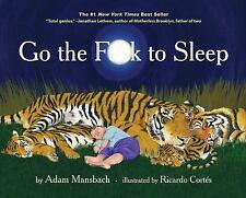 Go the F**K to Sleep (2011, Hardcover)