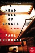 A Head Full of Ghosts by Paul Tremblay (2016, Paperback)