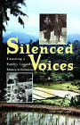 Silenced Voices: Uncovering a Family's Colonial History in Indonesia by Inez Hollander (Paperback, 2008)