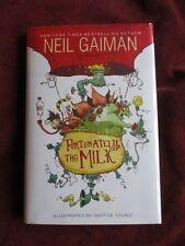 Neil Gaiman - FORTUNATELY, THE MILK - 1st US