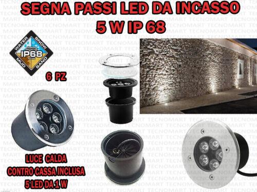 6 FARETTI LED DA INCASSO 5 W LUCE CALDA SEGNA PASSO CALPESTABILE IP68 GIARDINO