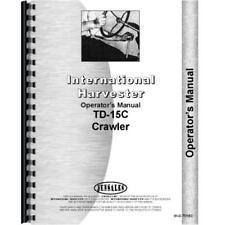 International Harvester Crawler Operators Manual Ih O Td15c