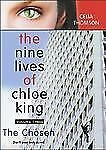 The Chosen (Nine Lives of Chloe King, Volume Three)-ExLibrary