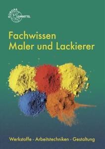 Fachwissen Maler und Lackierer von Stephan Lütten, Helmut Sirtl, Peter Grebe und Hans-Jörg Leeuw (2015, Set mit diversen Artikeln)