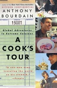 A-Cooks-Tour-Global-Adventures-in-Extreme-Cuisines-by-Anthony-Bourdain