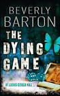 The Dying Game by Beverly Barton (Paperback, 2008)
