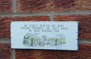 Winnie-The-Pooh-Quote-Making-Memories-Friends-Shabby-Vintage-Chic-Sign-Plaque