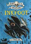 Inkfoot by Michael Dahl (Hardback, 2010)