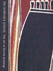 No Ordinary Place: The Art of David Malangi by Margie West, Nigel Lendon, National Gallery of Australia, Susan Jenkins, Djon Mundine (Paperback, 2004)