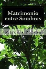 Historias de Vida en Recuperacion: Matrimonio Entre Sombras : Historias de...