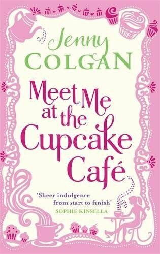1 of 1 - Meet Me At The Cupcake Café by Colgan, Jenny 0751544493 The Cheap Fast Free Post