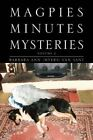 Magpies Minutes Mysteries Volume 2 by Barbara Ann Van Sant
