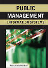 Public Management Information Systems by Bruce Rocheleau (Hardback, 2006)