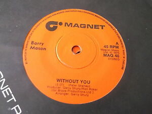 Barry-Mason-Without-You-orig-7-034-BRAND-NEW-VINYL-EX-SHOP