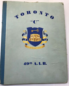 Toronto-C-49th-Armored-Infantry-Battalion-8th-Arm-Div-WWII-Unit-History-Book