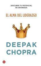EL ALMA DEL LIDERAZGO / THE SOUL OF LEADERSHIP