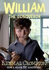 William the Conqueror by Richmal Crompton (Paperback, 2011)