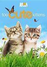 Too Cute Kittens 0018713585387 DVD Region 1